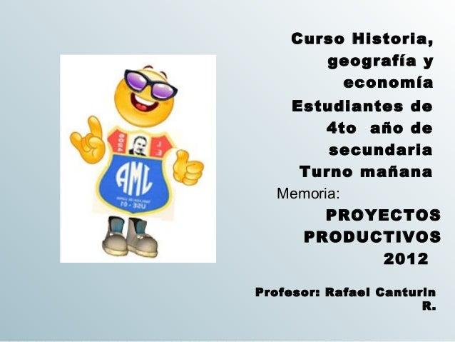 Curso Historia,       geografía y         economía   Estudiantes de        4to año de        secundaria    Turno mañana  M...