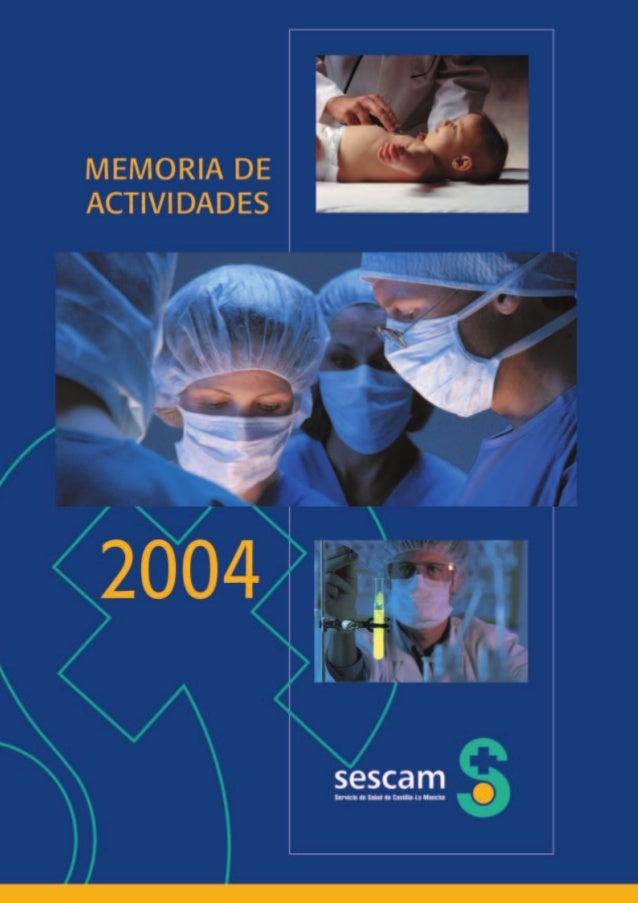 MEMORIA DE ACTIVIDADES  2004  sescam Servicio de Salud de Castilla-La Mancha