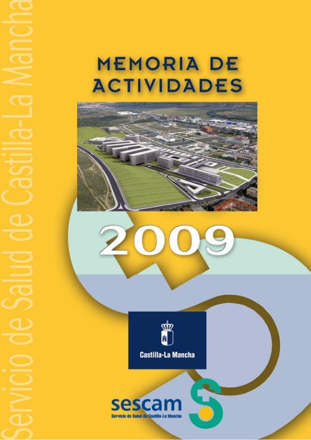 Memoria del Servicio de Salud de Castilla-La Mancha (SESCAM) 2009