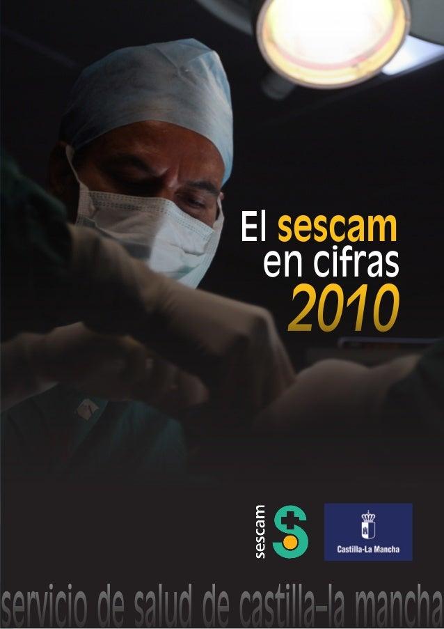 Memoria del Servicio de Salud de Castilla-La Mancha (el SESCAM en cifras) 2010