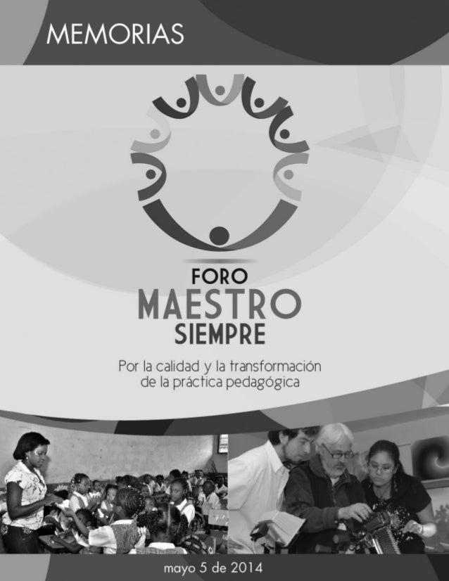 María Fernanda Campo Saavedra Ministra de Educación Nacional Natalia Jaramillo Manjarrés Jefe Oficina de Cooperación y Asu...