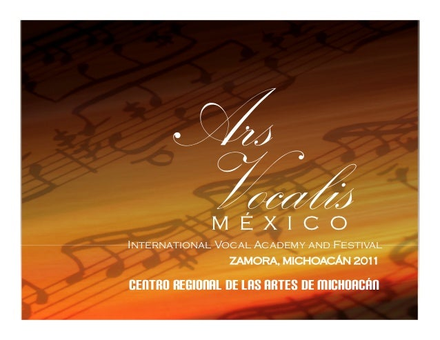 M É X I C O             M É X I C O          International Vocal Academy                  and FestivalInternational Vocal ...