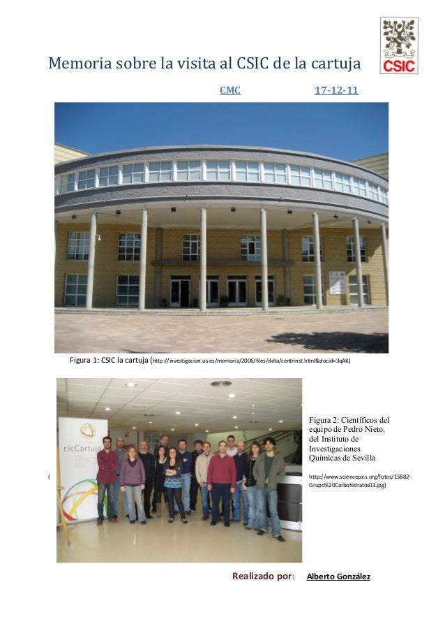 Memoria sobre la visita al CSIC de la cartuja CMC  17-12-11  Figura 1: CSIC la cartuja (http://investigacion.us.es/memoria...