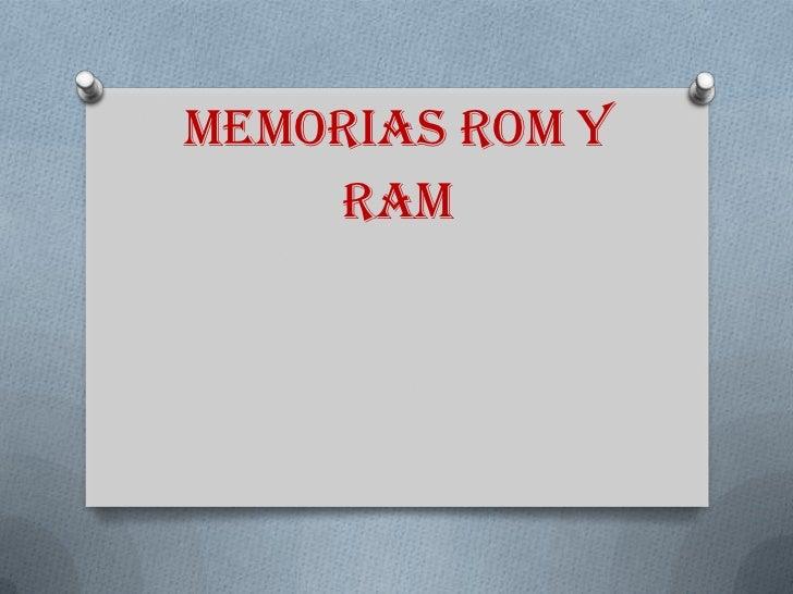 Memorias rom y ram