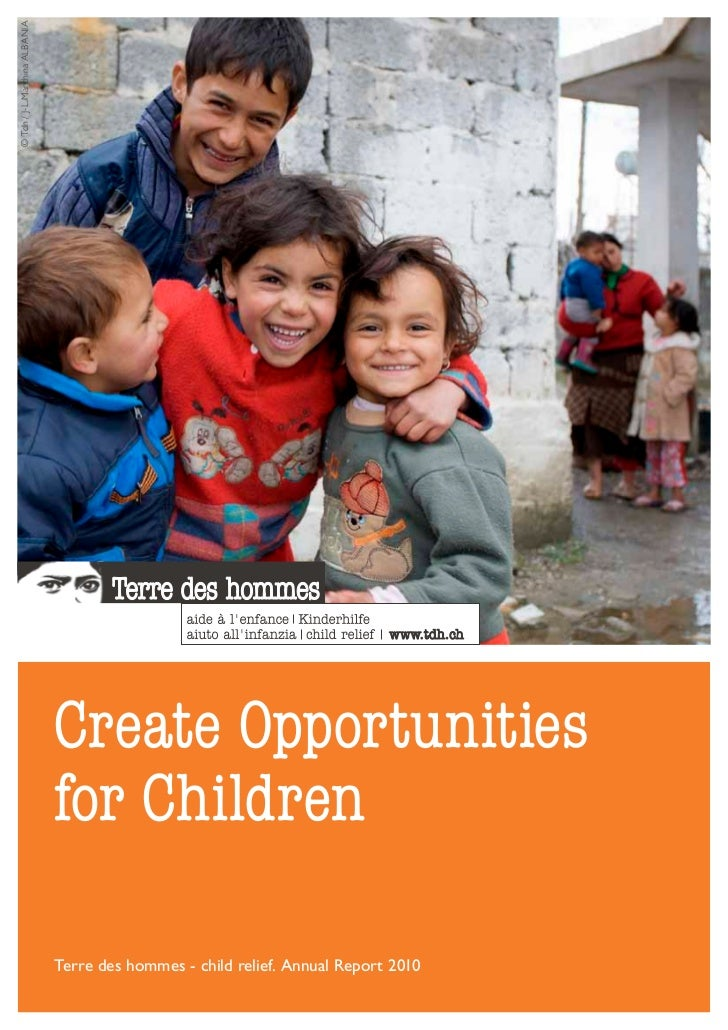 © Tdh / J-L.Marchina ALBANIA                               Create Opportunities                               for Children...