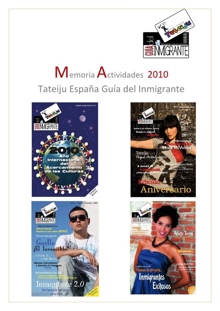 Memoria Actividades 2010Tateiju España Guía del Inmigrante