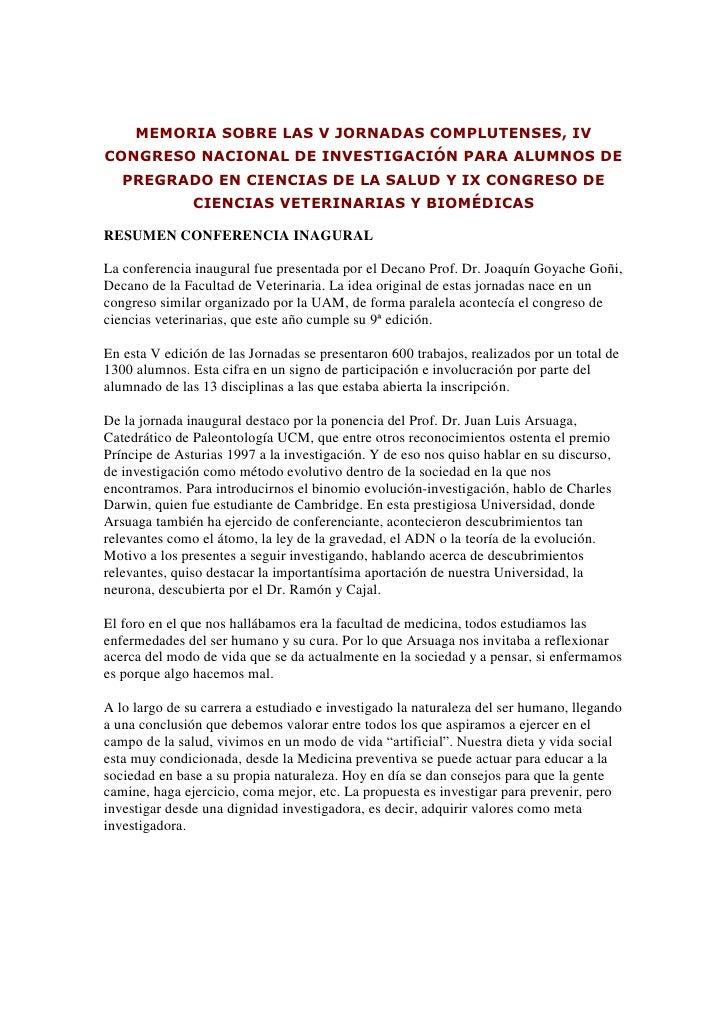 MEMORIA SOBRE LAS V JORNADAS COMPLUTENSES, IVCONGRESO NACIONAL DE INVESTIGACIÓN PARA ALUMNOS DE   PREGRADO EN CIENCIAS DE ...