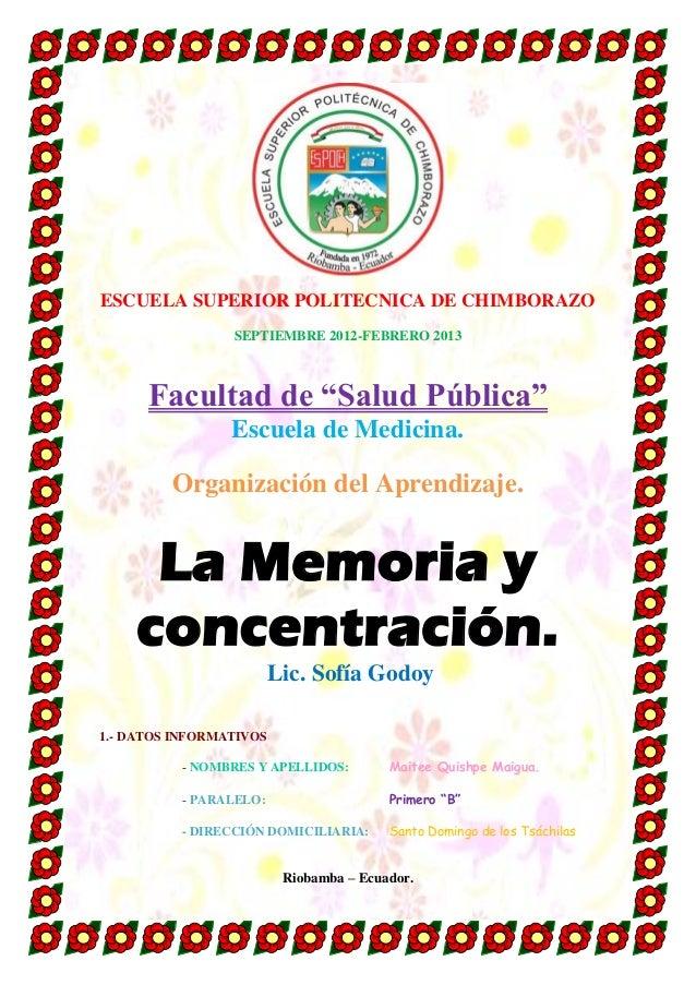 """ESCUELA SUPERIOR POLITECNICA DE CHIMBORAZOSEPTIEMBRE 2012-FEBRERO 2013Facultad de """"Salud Pública""""Escuela de Medicina.Organ..."""