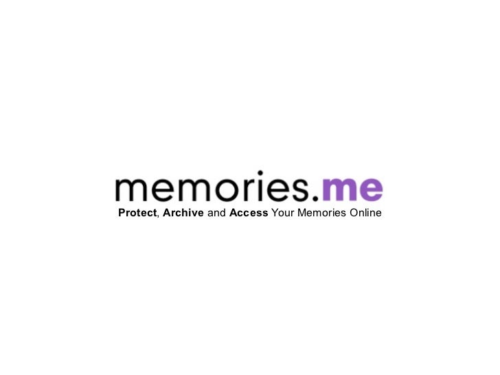 Protect, Archive and Access Your Memories Online