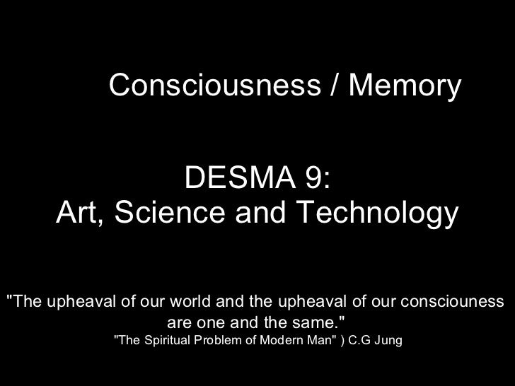 """DESMA 9: Art, Science and Technology Consciousness / Memory """"The upheaval of our world and the upheaval of our consci..."""