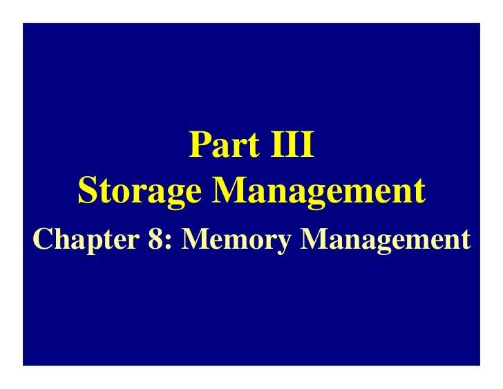 Part III  Storage ManagementChapter 8: Memory Management