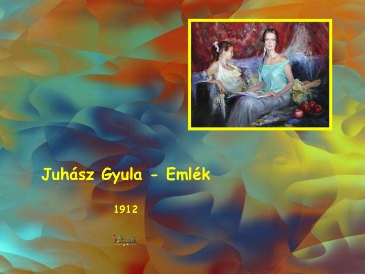 Juhász Gyula - Emlék 1912