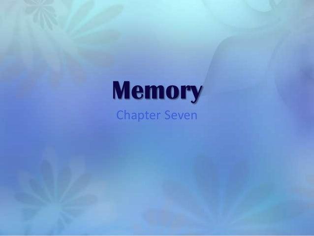 MemoryChapter Seven