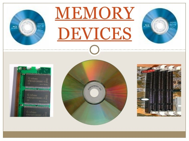 Memorydevices 110602031611-phpapp02