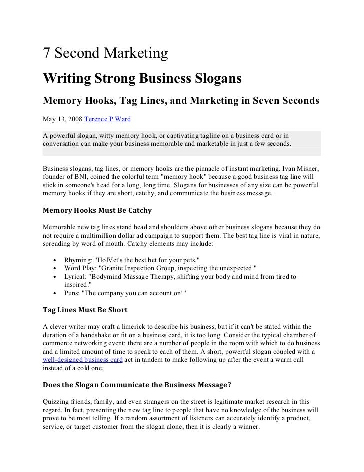7 Second MarketingWriting Strong Business SlogansMemory Hooks, Tag Lines, and Marketing in Seven SecondsMay 13, 2008 Teren...