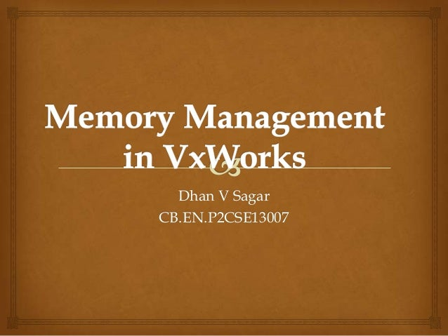 Memory management in vx works