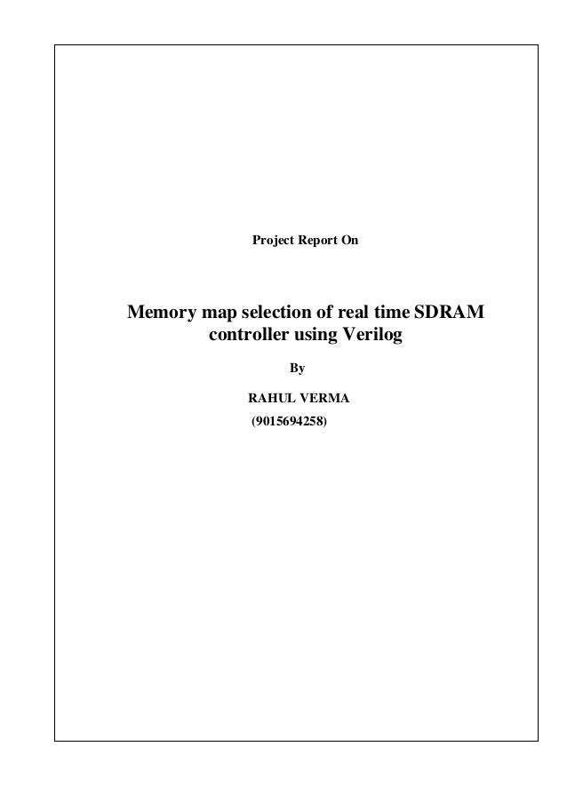 Memory map selection of real time sdram controller using verilog full project report