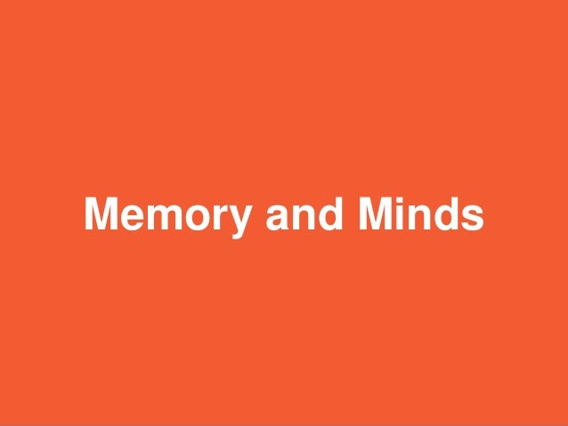 Memory and Minds