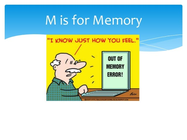 M is for Memory