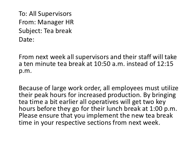 memo on lunch break Hours of duty and work schedules a basic workweek is the includes a prohibition against breaks in employee working hours of more than one hour (the office of personnel management cites this law as the authority for allowing employees a non-compensable lunch break.