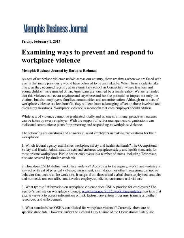 Friday, February 1, 2013Examining ways to prevent and respond toworkplace violenceMemphis Business Journal by Barbara Rich...