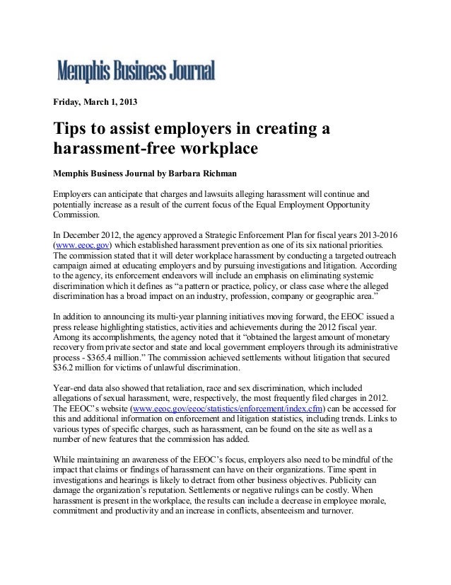 Friday, March 1, 2013Tips to assist employers in creating aharassment-free workplaceMemphis Business Journal by Barbara Ri...