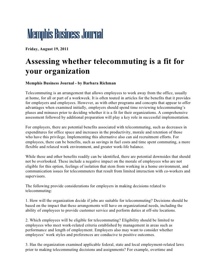 Friday, August 19, 2011Assessing whether telecommuting is a fit foryour organizationMemphis Business Journal - by Barbara ...