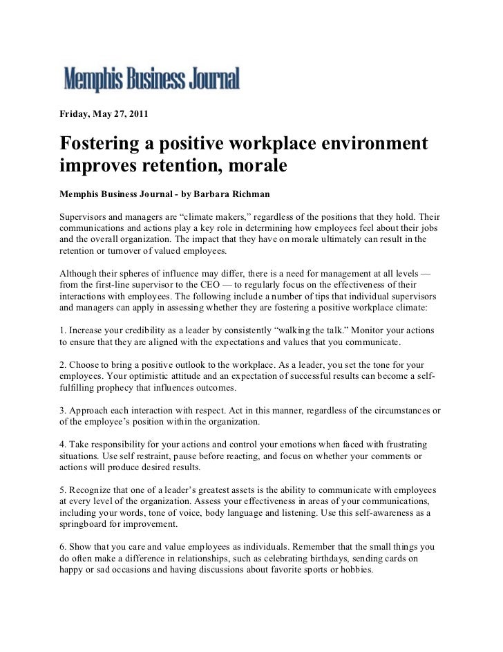 Friday, May 27, 2011Fostering a positive workplace environmentimproves retention, moraleMemphis Business Journal - by Barb...