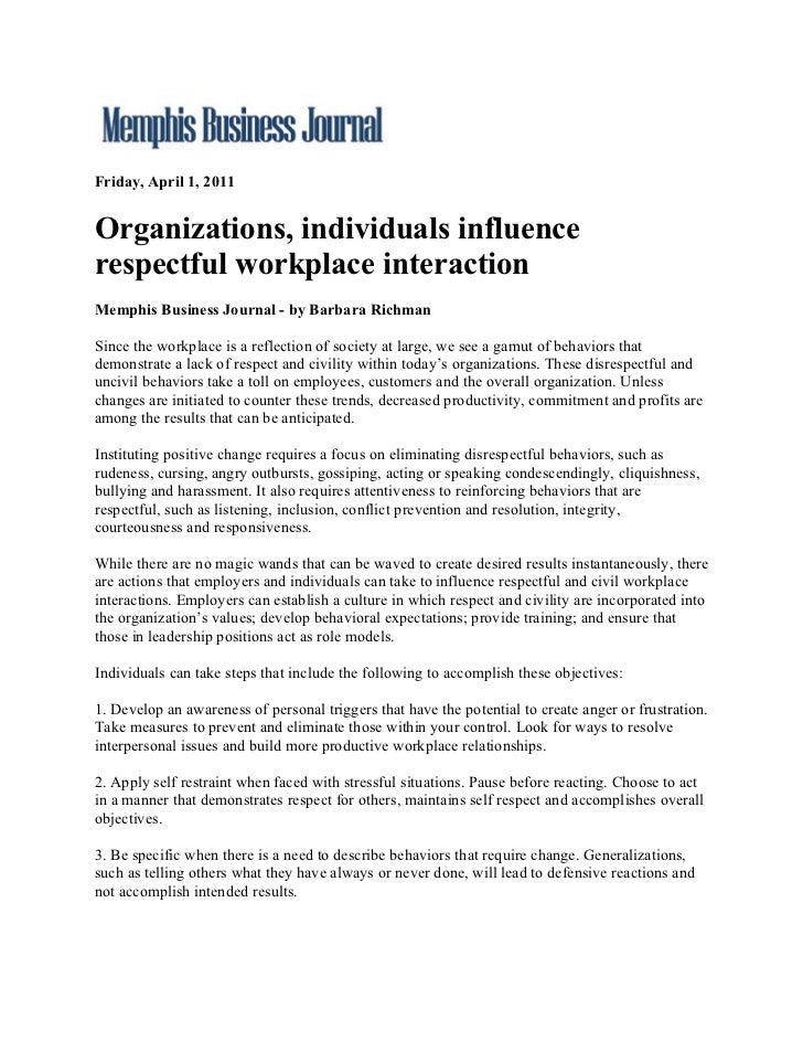Friday, April 1, 2011Organizations, individuals influencerespectful workplace interactionMemphis Business Journal - by Bar...