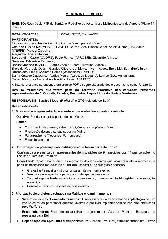 MEMÓRIA DE EVENTO EVENTO: Reunião do FTP do Território Produtivo da Apicultura e Meliponicultura do Agreste (Plano 14, lot...