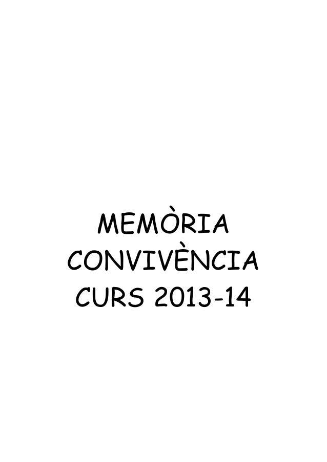 MEMÒRIA CONVIVÈNCIA CURS 2013-14