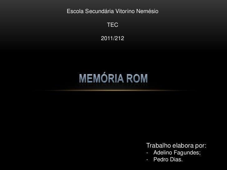 Escola Secundária Vitorino Nemésio              TEC            2011/212                             Trabalho elabora por: ...