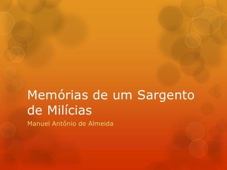 Memórias de um Sargento de Milícias<br />Manuel Antônio de Almeida<br />