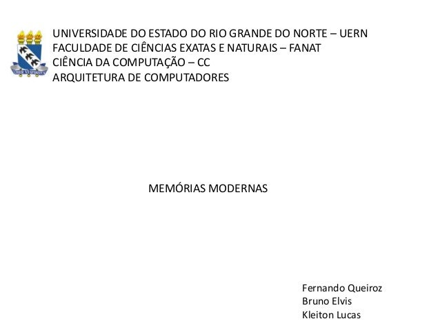 UNIVERSIDADE DO ESTADO DO RIO GRANDE DO NORTE – UERN FACULDADE DE CIÊNCIAS EXATAS E NATURAIS – FANAT CIÊNCIA DA COMPUTAÇÃO...