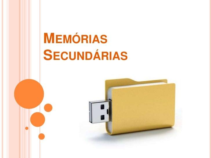 MEMÓRIASSECUNDÁRIAS
