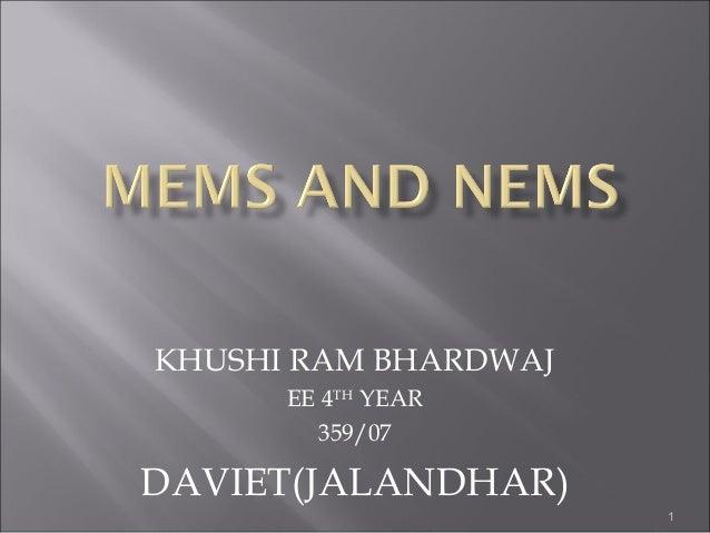 Mems & nems technology represented by k.r. bhardwaj