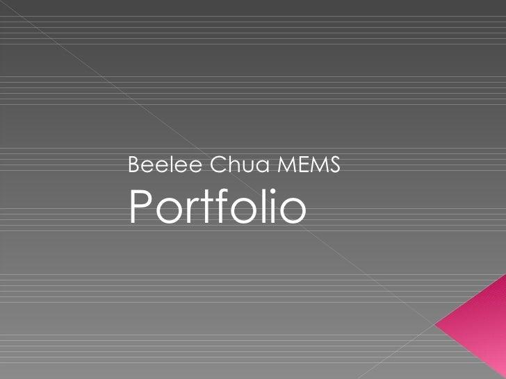 Beelee Chua MEMS  Portfolio