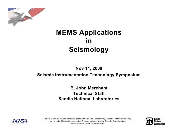 MEMS Applications                     in                 Seismology                 Nov 11, 2009Seismic Instrumentation Te...