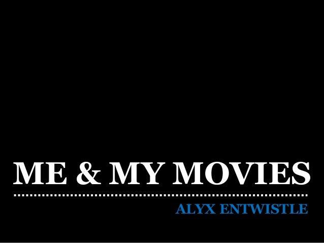 Me & My Movies