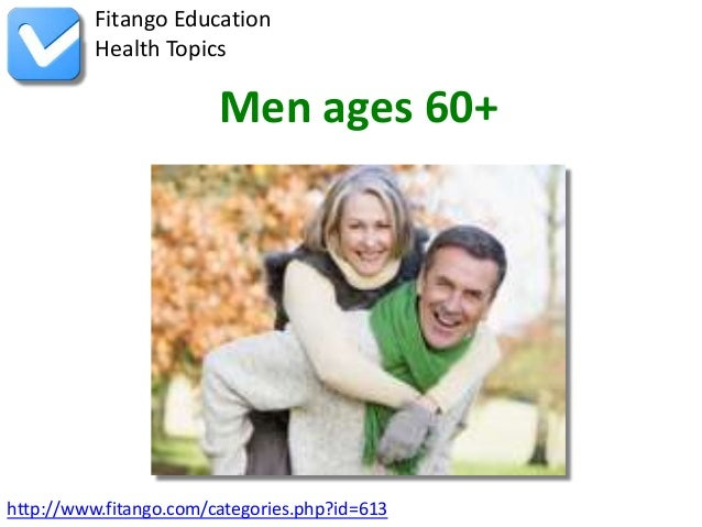 http://www.fitango.com/categories.php?id=613Fitango EducationHealth TopicsMen ages 60+