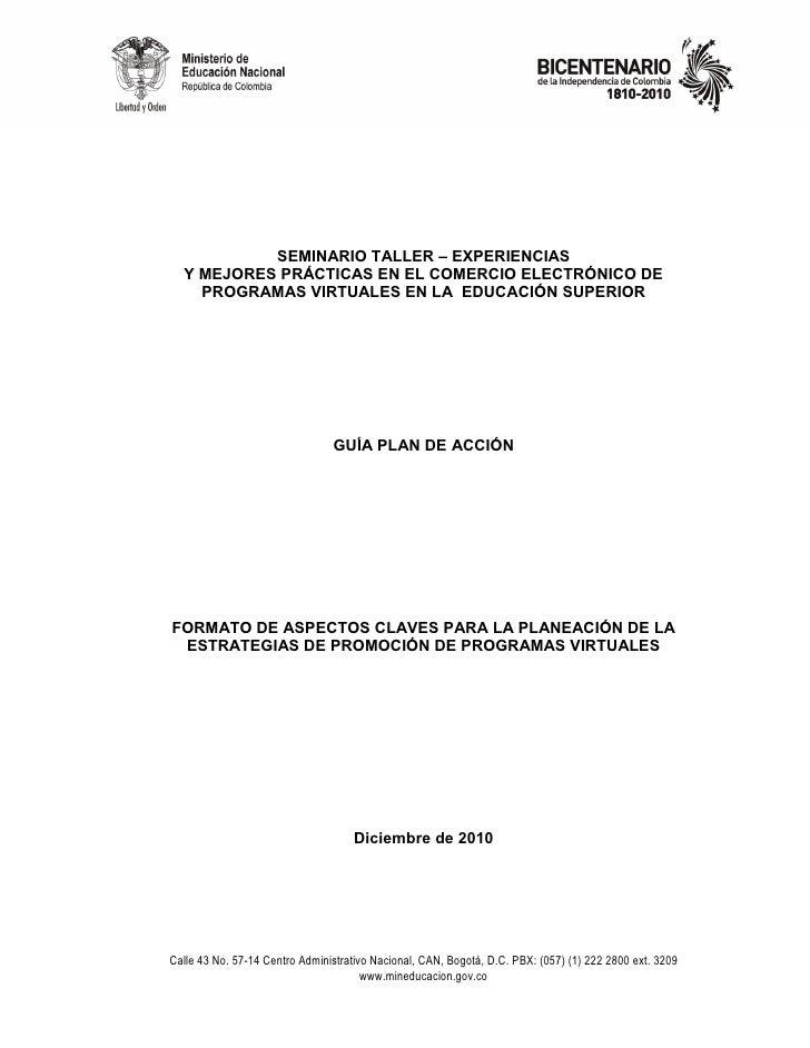 SEMINARIO TALLER – EXPERIENCIAS  Y MEJORES PRÁCTICAS EN EL COMERCIO ELECTRÓNICO DE    PROGRAMAS VIRTUALES EN LA EDUCACIÓN ...