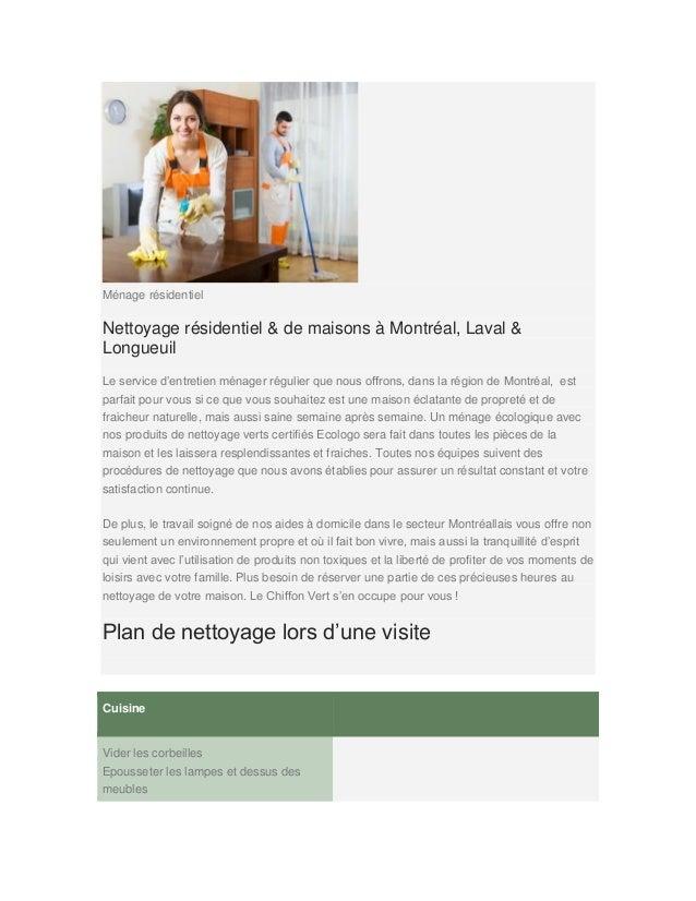 Ménage résidentiel Nettoyage résidentiel & de maisons à Montréal, Laval & Longueuil Le service d'entretien ménager régulie...