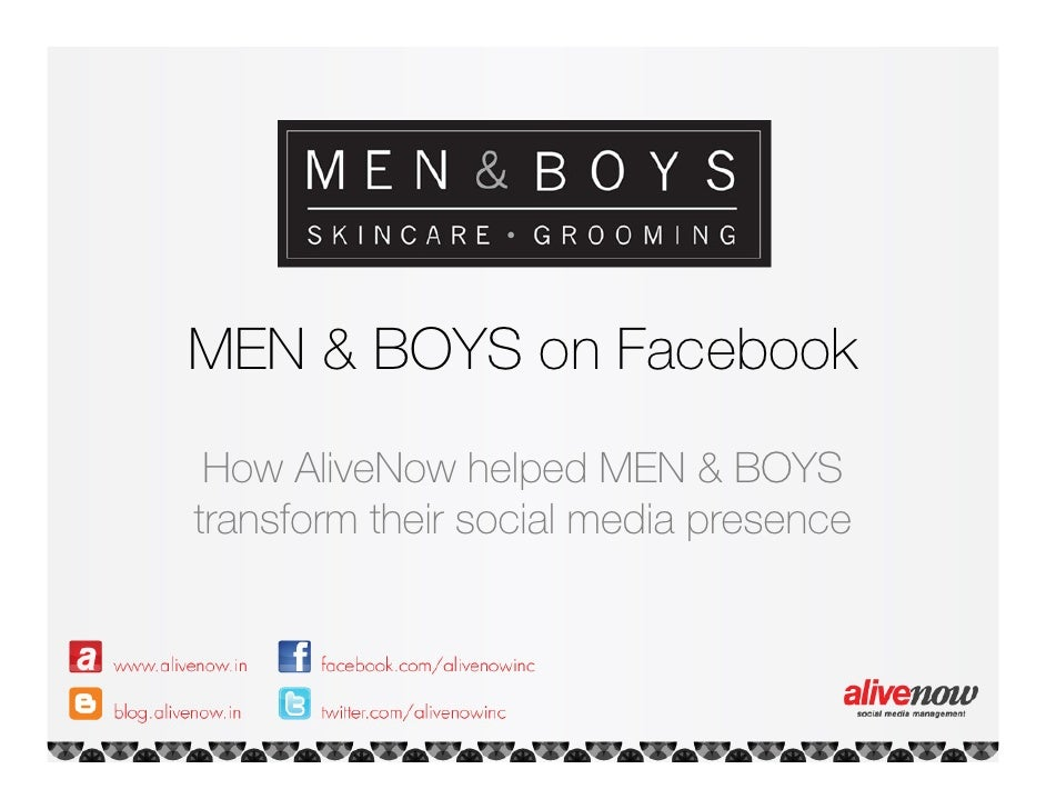 Case Study - Men & Boys on facebook a social media report from May, 2011 to July 2011