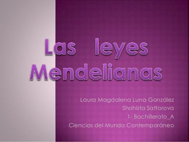Laura Magdalena Luna González Shohista Sattorova 1- Bachillerato_A Ciencias del Mundo Contemporáneo
