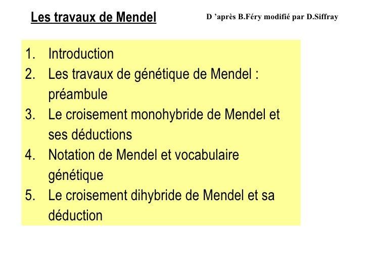 Les travaux de Mendel D'après B.Féry modifié par D.Siffray