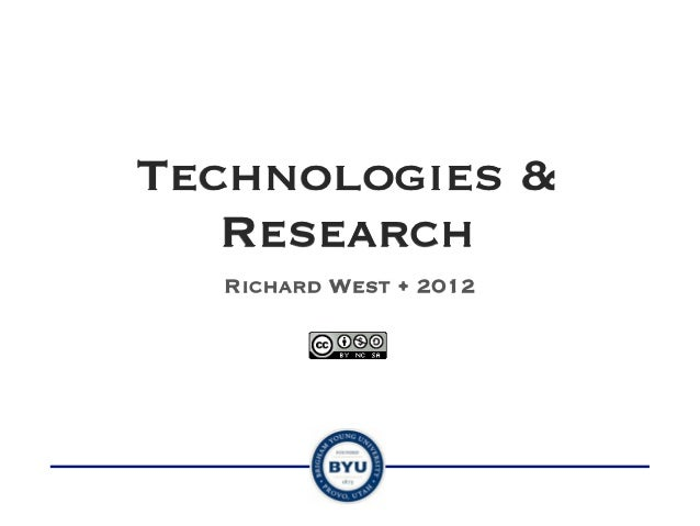Technologies &   Research  Richard West • 2012