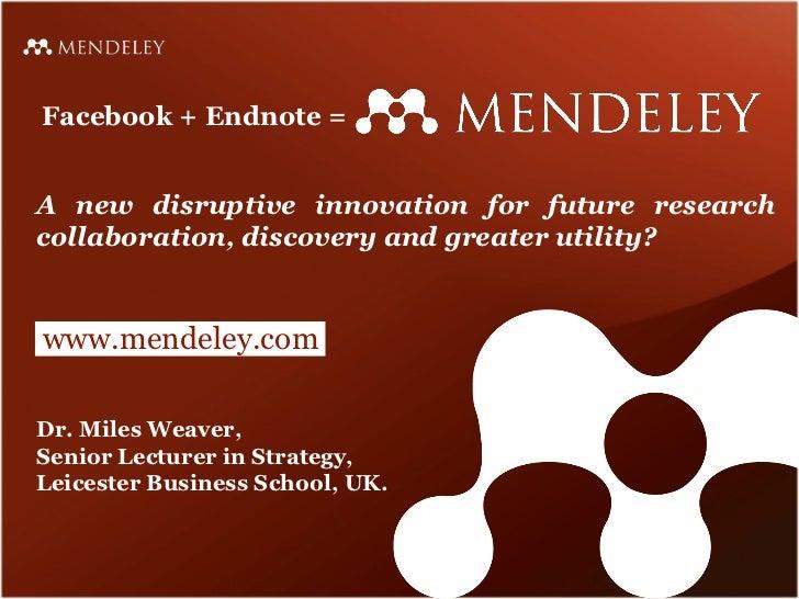 Facebook + Endnote = MENDELEY
