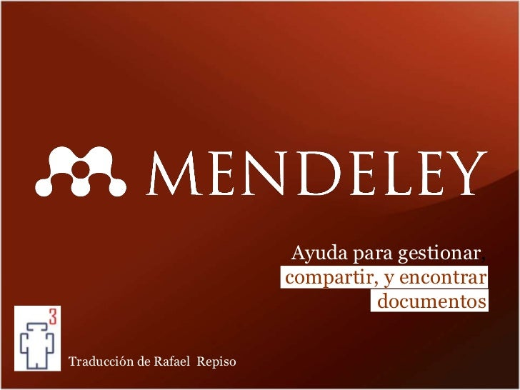 Mendeley teaching presentation. Presentación de Mendeley.