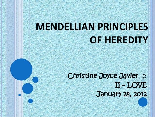 Genetics - Mendellian Principles of Heredity