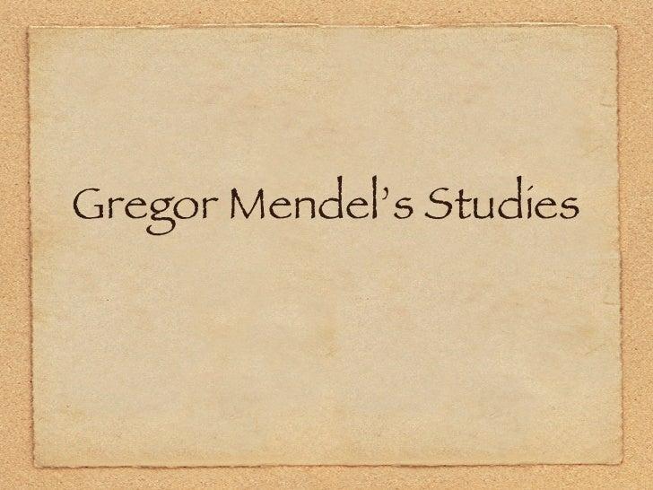 Gregor Mendel's Studies